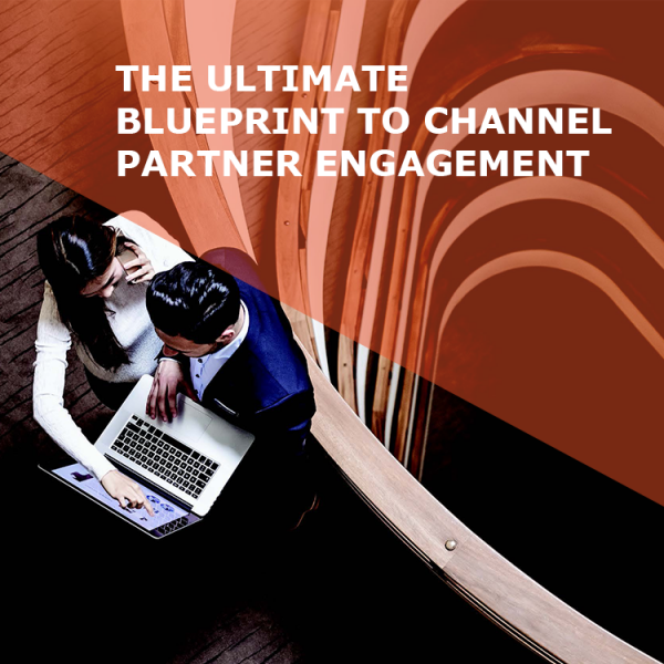 Whitepaper: The Ultimate Blueprint to Channel Partner Engagement